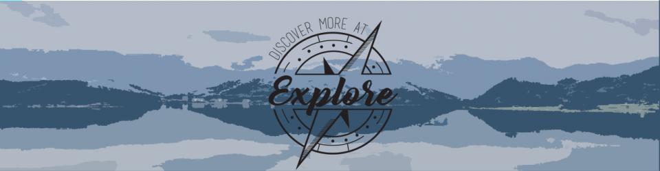 Explore - New to TCC? Discover More at Explore!