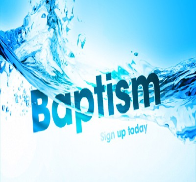 Baptism: Sign up today (Water)