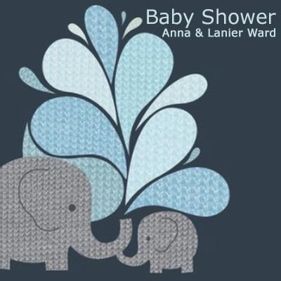Baby Shower for Anna & Lanier Ward